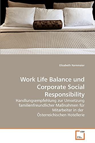 Work Life Balance Und Corporate Social Responsibility (Paperback): Elisabeth Kernmaier