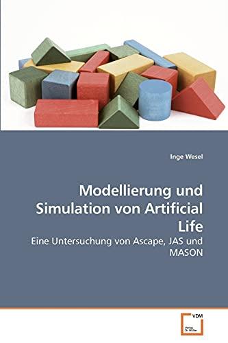 Modellierung Und Simulation Von Artificial Life: Inge Wesel