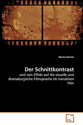 Der Schnittkontrast: Martin Dimitz
