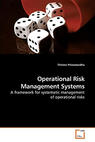 Operational Risk Management Systems: Thitima Pitinanondha