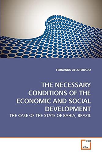 The Necessary Conditions of the Economic and Social Development (Paperback): Fernando Alcoforado