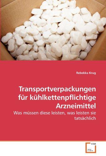 Transportverpackungen für kühlkettenpflichtige Arzneimittel: Was müssen diese ...