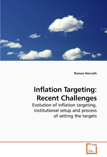 Inflation Targeting: Recent Challenges (Paperback): Roman Horvath