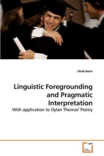 Linguistic Foregrounding and Pragmatic Interpretation: Jihad Amin