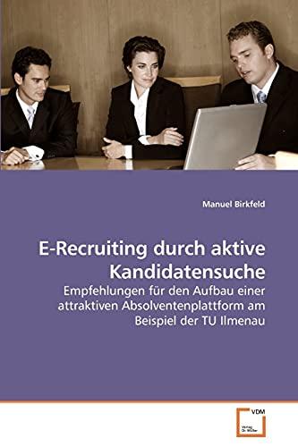 9783639246100: E-Recruiting durch aktive Kandidatensuche