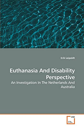 9783639247152: Euthanasia And Disability Perspective