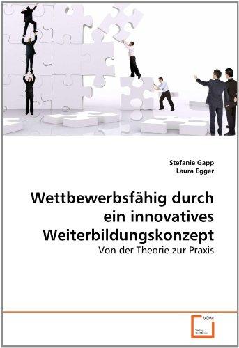 Wettbewerbsf Hig Durch Ein Innovatives Weiterbildungskonzept: Stefanie Gapp
