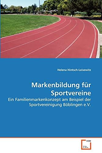 Markenbildung Fr Sportvereine: Helena Hintsch-Leisewitz