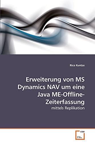 Erweiterung Von MS Dynamics Nav Um Eine Java Me-Offline-Zeiterfassung: Rico Kuntze