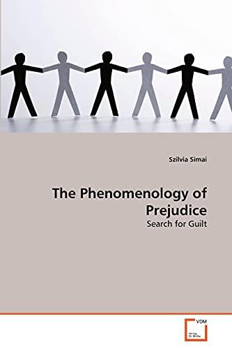 The Phenomenology of Prejudice: Szilvia Simai