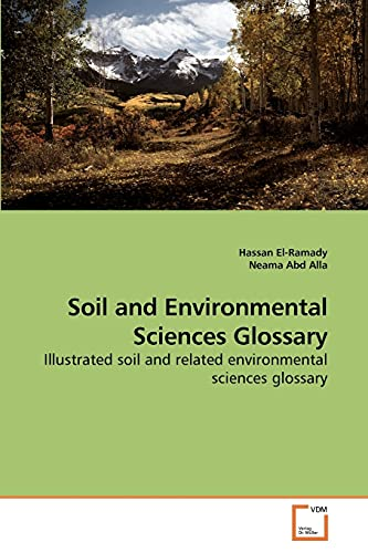 Soil and Environmental Sciences Glossary: Hassan El-Ramady