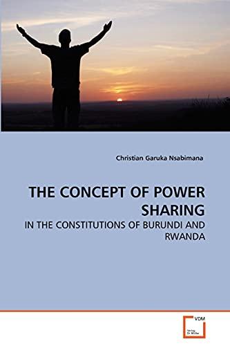 THE CONCEPT OF POWER SHARING - Garuka Nsabimana, Christian
