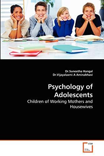 Psychology of Adolescents: Dr Suneetha Hangal