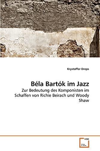 9783639254174: Béla Bartók im Jazz