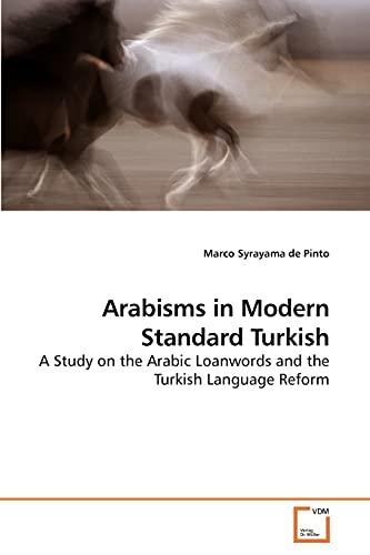 9783639254761: Arabisms in Modern Standard Turkish