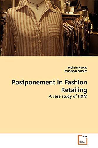 9783639255881: Postponement in Fashion Retailing: A case study of H&M