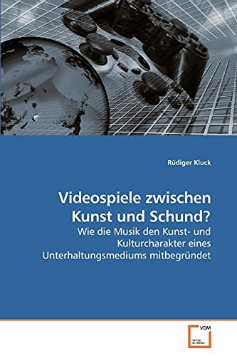 Videospiele Zwischen Kunst Und Schund?: Rüdiger Kluck