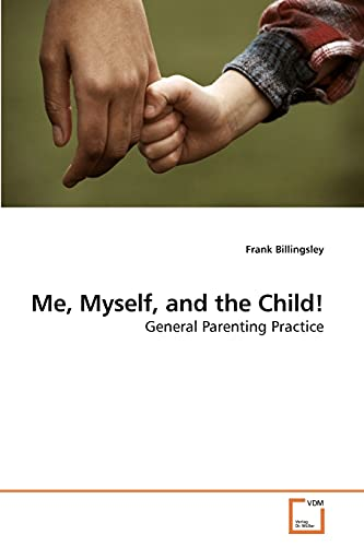 Me, Myself, and the Child!: Frank Billingsley