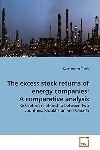 The Excess Stock Returns of Energy Companies: A Comparative Analysis (Paperback): Konstantinos ...