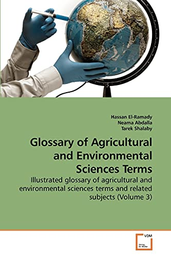 Glossary of Agricultural and Environmental Sciences Terms: Hassan El-Ramady