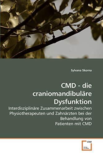 CMD - die craniomandibuläre Dysfunktion: Sylvana Skorna