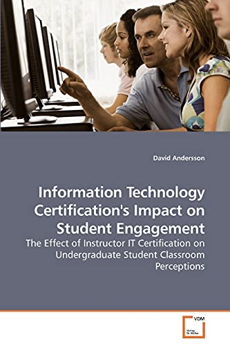 Information Technology Certifications Impact on Student Engagement: David Andersson
