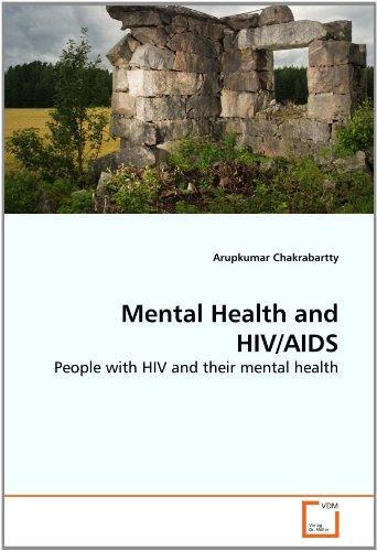 Mental Health and HIV/AIDS: Arupkumar Chakrabartty