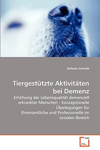 Tiergesttzte Aktivitten Bei Demenz: Stefanie Schmidt