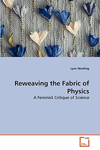 Reweaving the Fabric of Physics: Lynn Westling