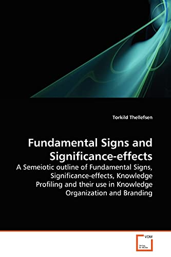 Fundamental Signs and Significance-effects: Torkild Thellefsen