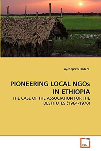 PIONEERING LOCAL NGOs IN ETHIOPIA: Aychegrew Hadera