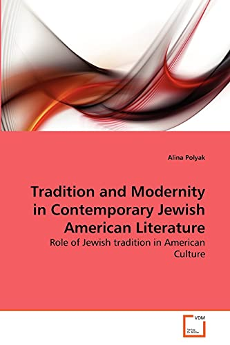 Tradition and Modernity in Contemporary Jewish American Literature: Alina Polyak
