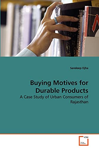 9783639263350: Buying Motives for Durable Products: A Case Study of Urban Consumers of Rajasthan