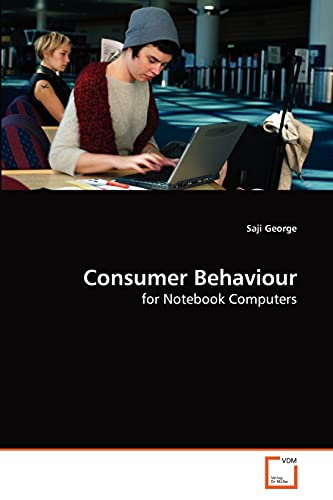 9783639263596: Consumer Behaviour: for Notebook Computers