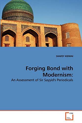 Forging Bond with Modernism: Shafey Kidwai
