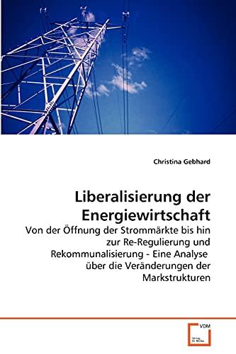 Liberalisierung der Energiewirtschaft: Christina Gebhard