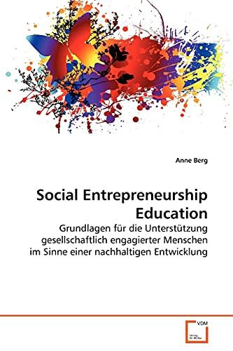 Social Entrepreneurship Education: Anne Berg