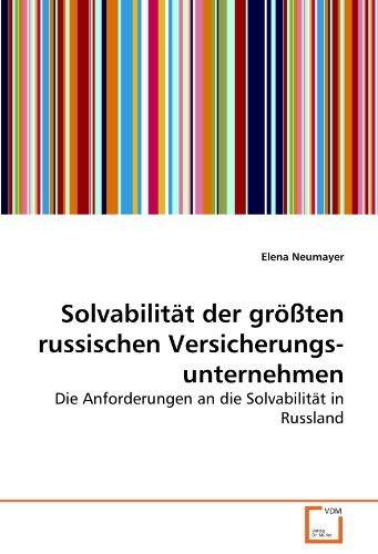 9783639263862: Solvabilität der größten russischen Versicherungsunternehmen: Die Anforderungen an die Solvabilität in Russland