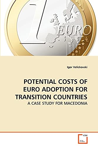 Potential Costs of Euro Adoption for Transition Countries: Igor Velickovski