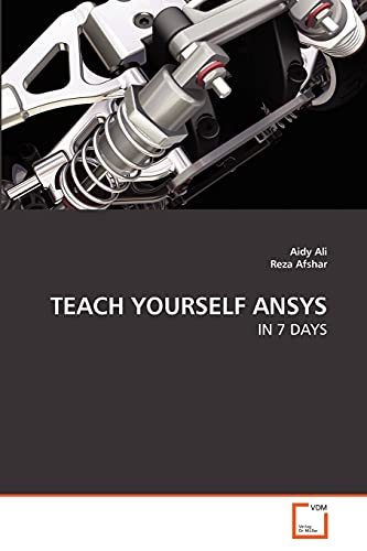 9783639265347: TEACH YOURSELF ANSYS: IN 7 DAYS (German Edition)