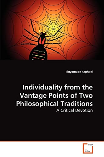 Individuality from the Vantage Points of Two Philosophical Traditions: A Critical Devotion: ...