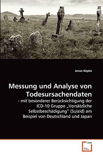 Messung und Analyse von Todesursachendaten: Jonas Köpke