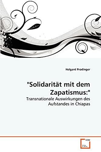 """9783639266597: """"Solidarität mit dem Zapatismus"""