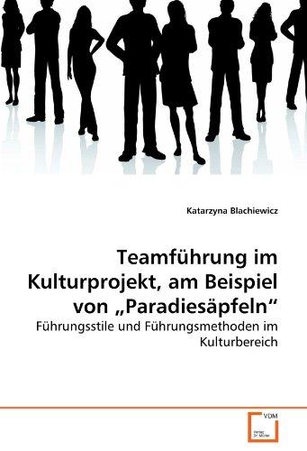 """Teamführung im Kulturprojekt, am Beispiel von """"Paradiesäpfeln"""": Katarzyna ..."""