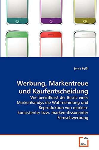 9783639267402: Werbung, Markentreue und Kaufentscheidung
