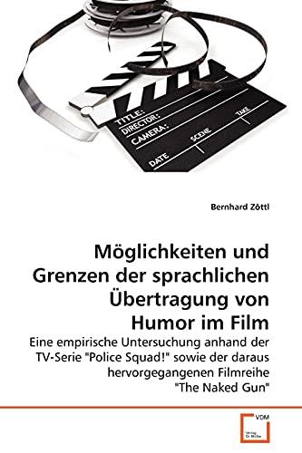9783639267426: M�glichkeiten und Grenzen der sprachlichen �bertragung von Humor im Film