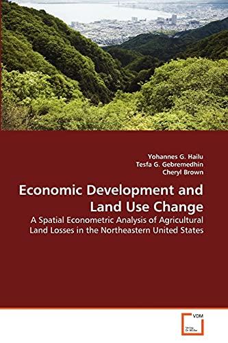 Economic Development and Land Use Change: Tesfa G. Gebremedhin