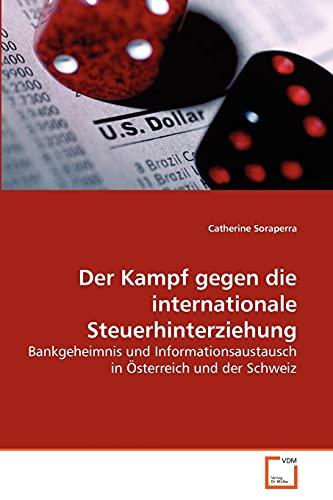 Der Kampf gegen die internationale Steuerhinterziehung: Catherine Soraperra