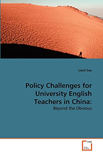 Policy Challenges for University English Teachers in: Lianli Gao