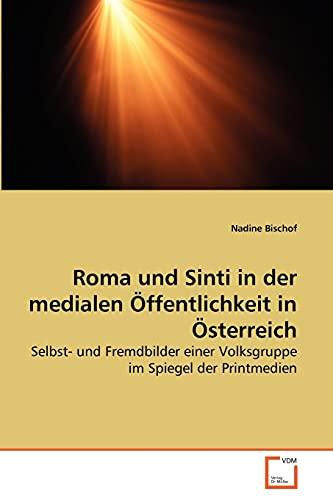 9783639269406: Roma und Sinti in der medialen Öffentlichkeit in Österreich
